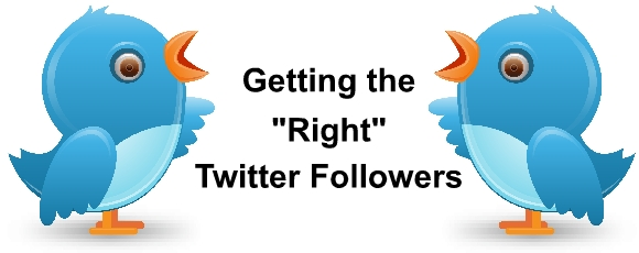 "Getting the ""Right"" Twitter Followers"